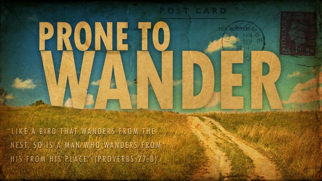 prone-to-wander-wide